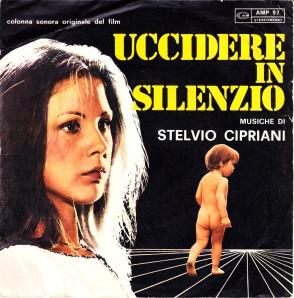 Stelvio Cipriani - Uccidere in Silenzio