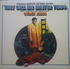Quincy Jones - They call me mister tibbs