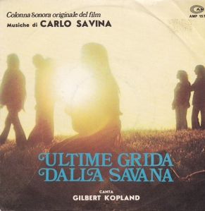 Carlo Savina - Ultime Grida Dalla Savana - Savage man Savage Beast