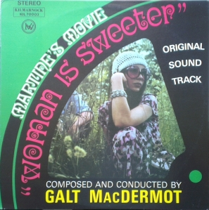 Galt MacDermot - Woman is Sweeter