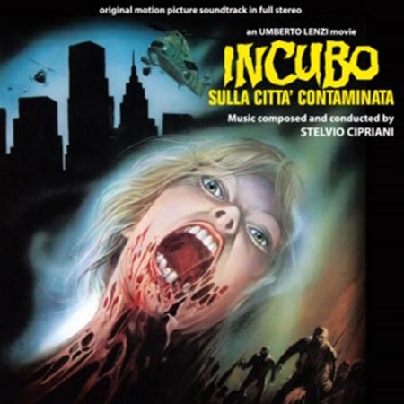 Stelvio Cipriani - Nightmare City - Incubo Sulla Città Contaminata