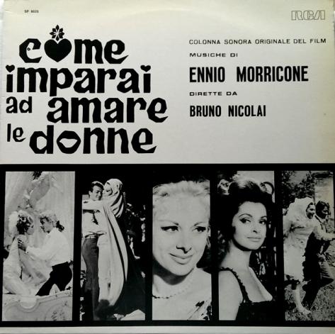 Ennio Morricone - Come imparai ad amare le donne