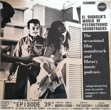 El diabolik's World of Psychotronic Soundtracks Episode 39