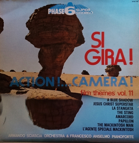 Armando Sciascia Orchestra - Si Gira!  Action! Camera! - Film Themes Vol. 11