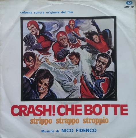Nico Fidenco - Crash! Che Botte... Strippo Strappo Stroppio - Supermen Against the Orient