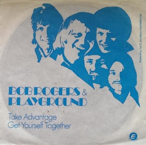 Bob Rogers & Playground – Take Advantage