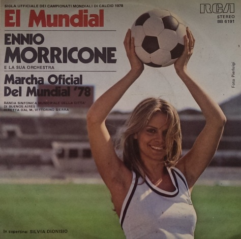 Ennio Morricone E La Sua Orchestra - El Mundial - From the 1978 World Cup