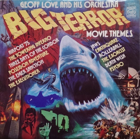 Geoff Love and his Orchestra - Big Terror Movie Themes
