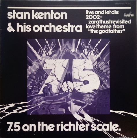 Stan Kenton and his Orchestra - 7 5 on the Richter Scale