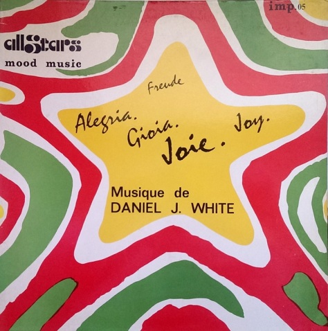 Daniel J White -  Joie - Disques All Stars