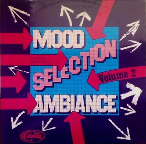 Daniel J White -  Mood Selection Ambiance Volume 2