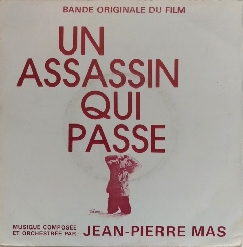 Jean-Pierre Mas - L'assassin Habite Au 6 - Un Assassin Qui Passe