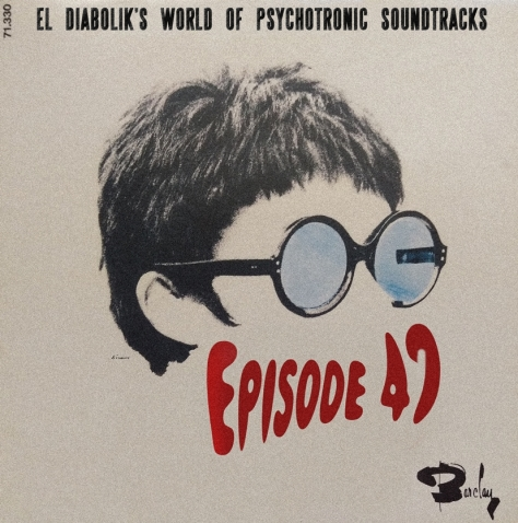 el diabolik's world of psychotronic soundtracks episode 47