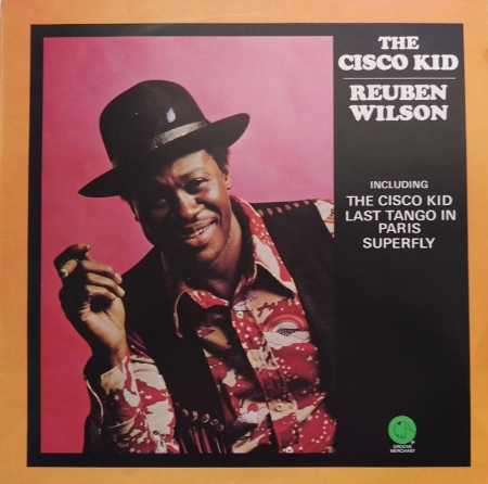 Ruben Wilson - Superfly - The Cisco Kid