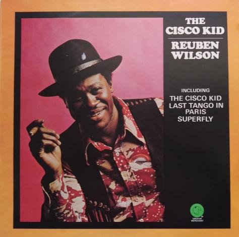 Ruben Wilson - Superfly - The Cisco Kid