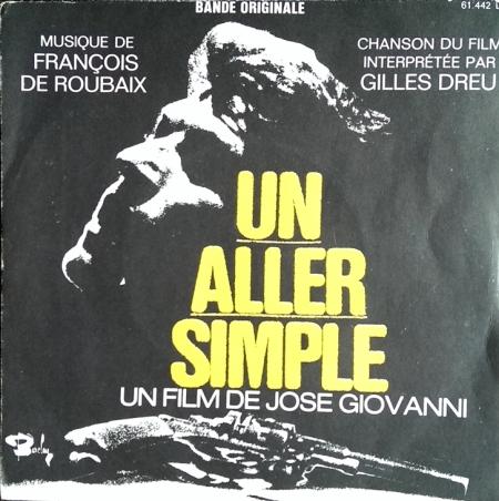 François De Roubaix (Voc: Gilles Dreu) – Un Aller Simple