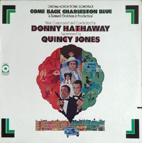 Quincy Jones & Donny Hathaway - Come Back Charleston Blue