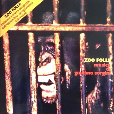 Giuliano Sorgini - Zoo Folle