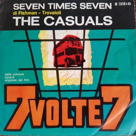 The Casuals – Seven Times Seven - (Sette Volte Sette)