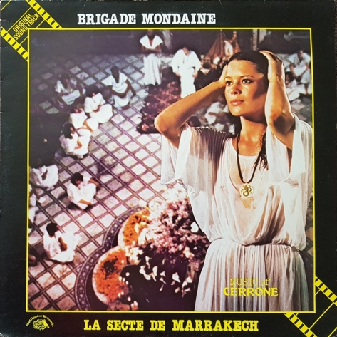 Cerrone – Brigade Mondaine: La Secte De Marrakech