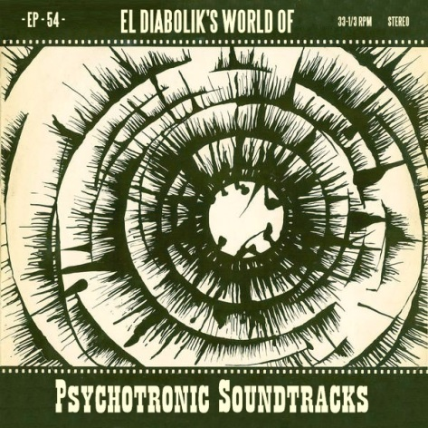 el diabolik's world of psychotronic soundtracks episode 54