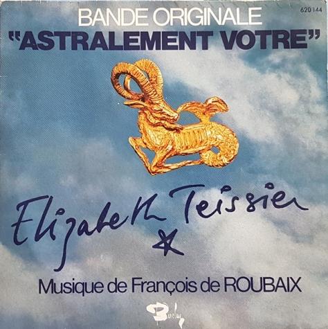 Francois de rubaix - Elizabeth Teissier - Astralement Vôtre