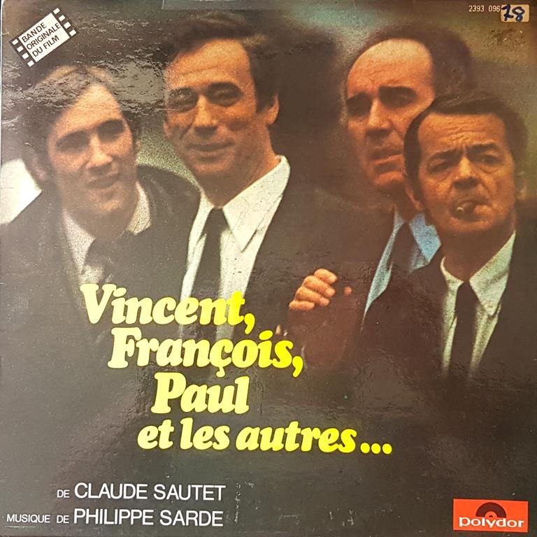 Philippe Sarde - Vincent, François, Paul Et Les Autres