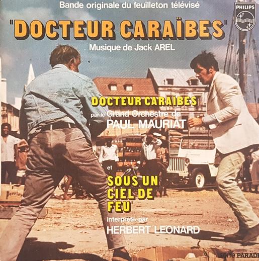 Jack Arel (Le Grand Orchestre De Paul Mauriat) – Docteur Caraïbes