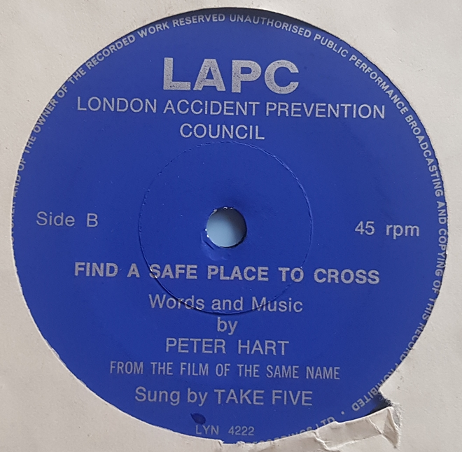LAPC London Accident Prevention Council ‎– Find a Safe Place to Cross