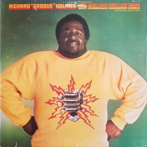 Richard Groove Holmes - 6 Million Dollar Man