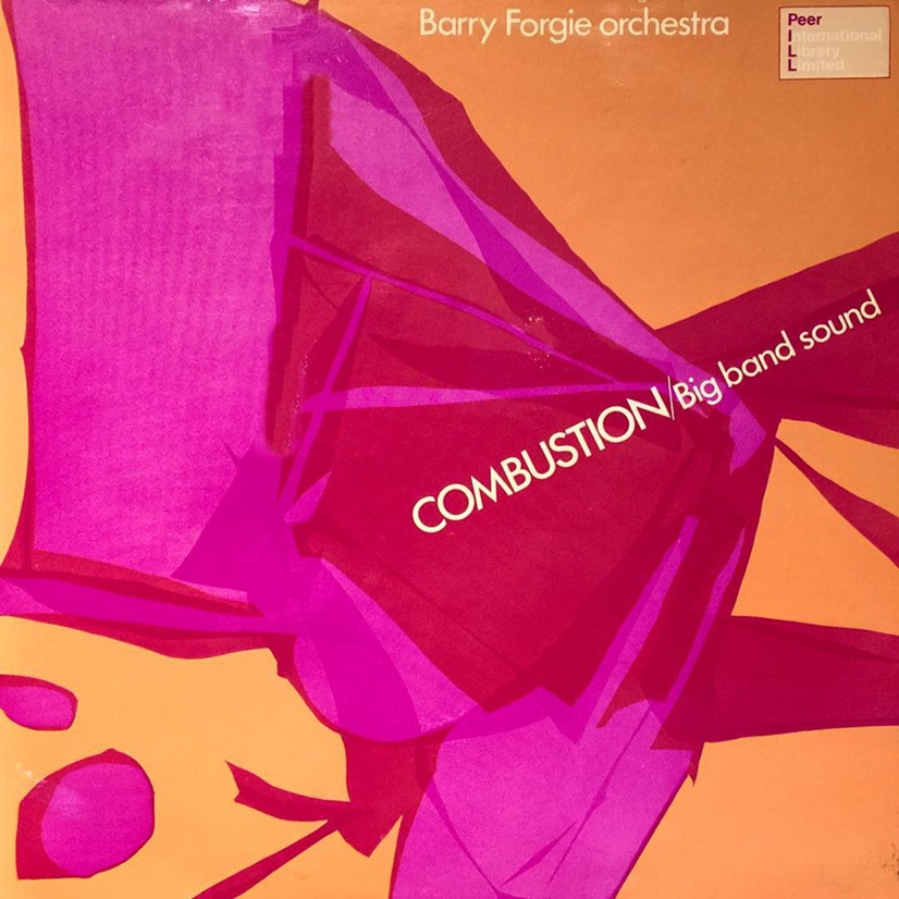 Barry Forgie Orchestra - Combustion