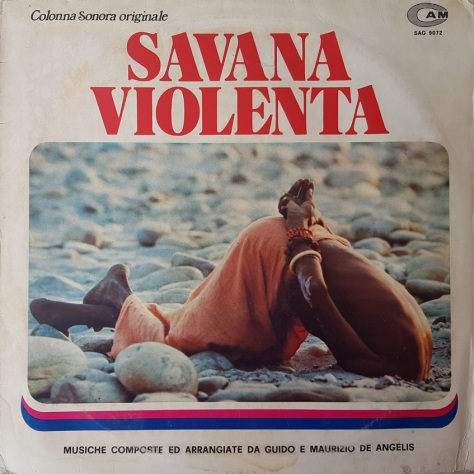 Guido & Maurizio De Angelis – Savana Violenta - This Violent World